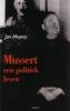 <b>Jan Meyers</b>,Mussert, een politiek leven