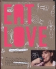 <b>Louise Schouwenberg</b>,Eat Love Extended edition
