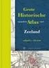<b>Grote Historische Topografische Atlas</b>,Zeeland