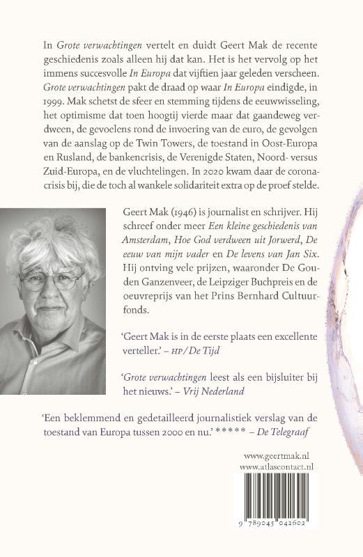 Geert Mak,Grote verwachtingen