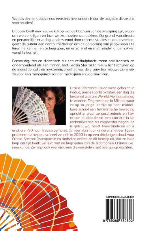 Grazia Sferrazza Callea,Een gelukkige menopauze