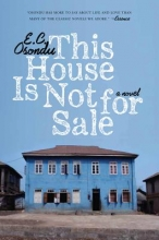 Osondu, E. C. This House Is Not for Sale