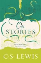 Lewis, C. S. On Stories