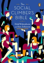 Wittenborn, Dirk The Social Climber`s Bible