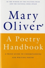 Oliver, Mary A Poetry Handbook
