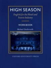 Harding, Keith High Season English for the Hotel and Tourist Industry. Workbook