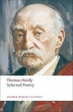 Thomas Hardy,   Samuel (Woodrow Wilson Professor of Literature Emeritus, Woodrow Wilson Professor of Literature Emeritus, Princeton University) Hynes Selected Poetry