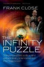 Frank (Professor of Theoretical Physics, Oxford University, and Fellow in Physics, Exeter College, Oxford) Close The Infinity Puzzle