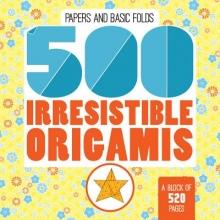 Mayumi Jezewski 500 Irresistable Origamis