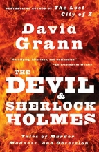 Grann, David The Devil and Sherlock Holmes