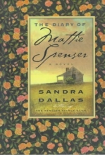 Dallas, Sandra The Diary of Mattie Spenser