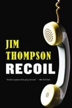 Thompson, Jim Recoil