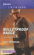 Morgan, Angi Bulletproof Badge