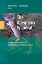 Peles, John D.,   Wright, Janet The Allegheny Woodrat