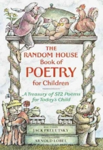 Prelutsky, Jack The Random House Book of Poetry for Children