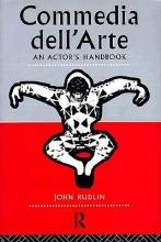 Rudlin, John Commedia Dell`Arte: An Actor`s Handbook