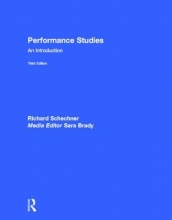 Schechner, Richard Performance Studies