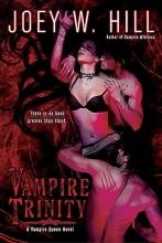 Hill, Joey W. Vampire Trinity