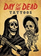 Dover Day of the Dead Tattoos [With Tattoos]