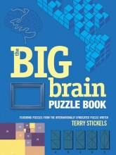 Stickels, Terry The Big Brain Puzzle Book
