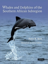 Peter B. Best Whales and Dolphins of the Southern African Subregion