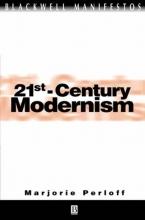 Perloff, Marjorie 21st-Century Modernism