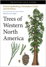Richard Spellenberg,   Christopher J. Earle,   Gil Nelson,   Amy K. Hughes Trees of Western North America