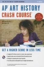 Asch, Gayle,   Curless, Matt AP Art History Crash Course