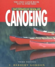 Gordon, I. Herbert Complete Book of Canoeing