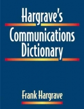 Frank Hargrave Hargrave`s Communications Dictionary