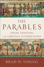 Brad H. Young The Parables