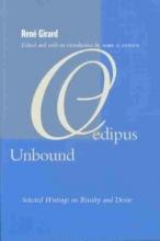 Girard, Rene Oedipus Unbound