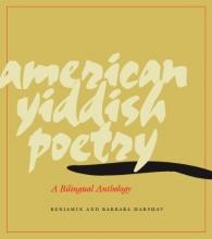 Harshav, Benjamin American Yiddish Poetry