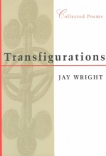 Wright, Jay Transfigurations