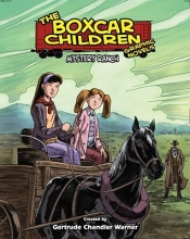 Warner, Gertrude Chandler The Boxcar Children Graphic Novels 4