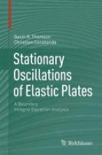 Gavin R. Thomson,   Christian Constanda Stationary Oscillations of Elastic Plates