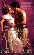 Linden, Caroline What a Rogue Desires