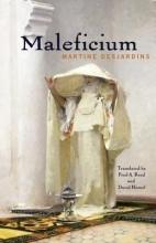 Desjardins, Martine Maleficium