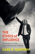 Sunstein, Cass R. The Ethics of Influence