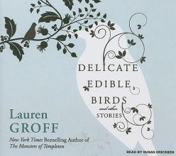 Groff, Lauren Delicate Edible Birds