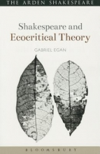 Egan, Gabriel Shakespeare and Ecocritical Theory