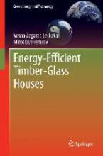 Zegarac Leskovar, Vesna Energy-Efficient Timber-Glass Houses