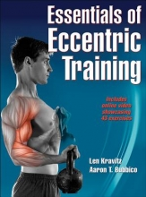 Kravitz, Len,   Bubbico, Aaron T. Essentials of Eccentric Training