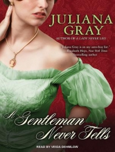 Gray, Juliana A Gentleman Never Tells