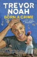 Trevor Noah , Born A Crime