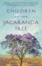 Delijani, Sahar Children of the Jacaranda Tree