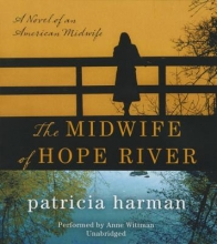 Harman, Patricia The Midwife of Hope River