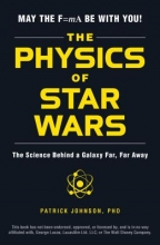 Johnson, Patrick Physics of Star Wars