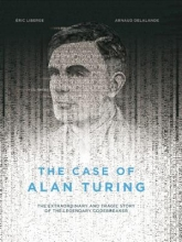 Delalande, Arnaud The Case of Alan Turing