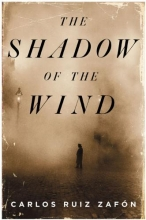 Ruiz Zafon, Carlos The Shadow of the Wind